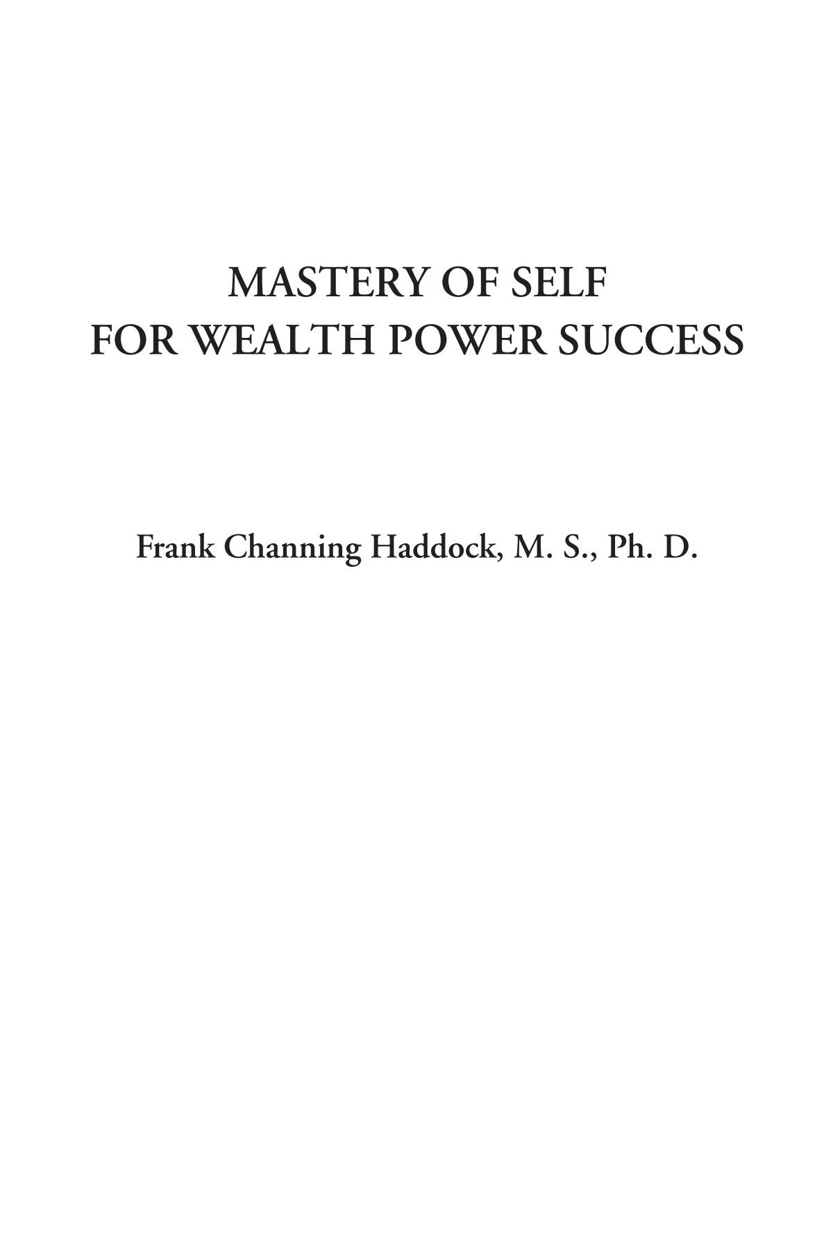 Read Online Mastery of Self for Wealth Power Success ebook