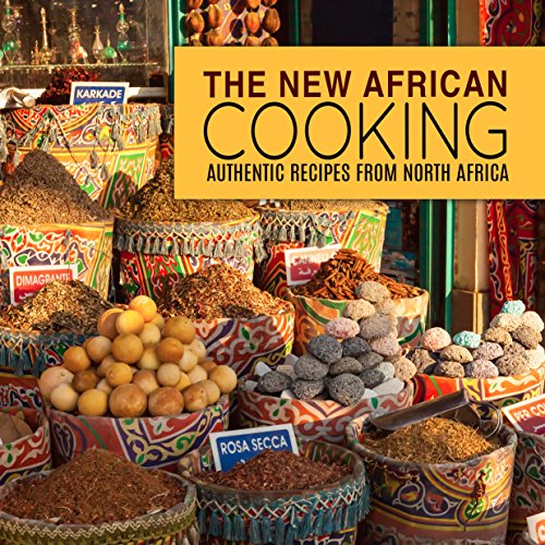 The New African Cooking: Authentic Recipes from North Africa (2nd Edition) by BookSumo Press