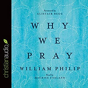 Why We Pray Audiobook