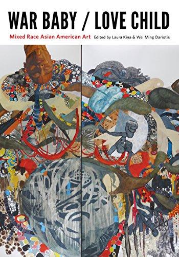 Baby Race (War Baby / Love Child: Mixed Race Asian American Art)