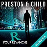 R pour Revanche (Saga Inspecteur Gideon Crew 1) | Douglas Preston,Lincoln Child