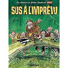 Jérôme Moucherot - tome 02 - Sus à l'imprévu (French Edition)
