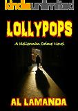 Lollypops (A Kellerman Novel Book 2)