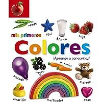 Mis primeros colores. ¡Aprendo a conocerlos! (Castellano - A PARTIR DE 0 AÑOS - IMAGINARIOS (PRIMEROS DICCIONARIOS…