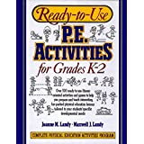 Ready-to-Use Physical Education Activities for Grades K-2