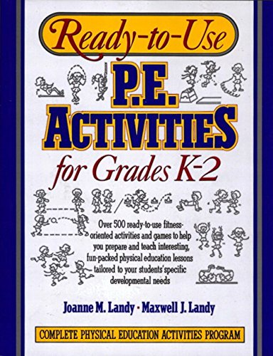 (Ready-to-Use Physical Education Activities for Grades K-2)