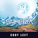 Spheria Audiobook by Cody Leet Narrated by James Highfield