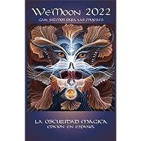 We'Moon 2022: Gaia Rhythms for Womyn: The Magical Dark 41st Edition!: 41st Edition!