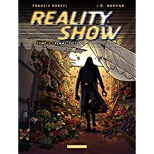 Reality Show – tome 3 - Final cut (French Edition)