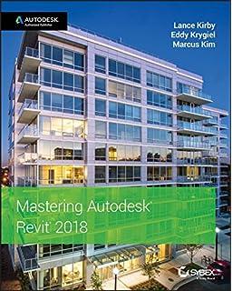 Autodesk® Revit Basics Training Manual: Brian W  Clayton