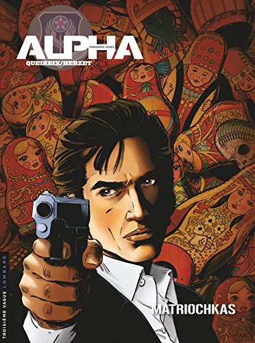 Alpha Premières Armes - Tome 4 - Matriochkas French Edition