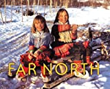 img - for Far North (Vanishing Cultures Series) book / textbook / text book