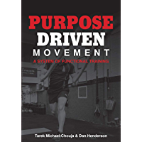 Purpose Driven Movement: A System for Functional Training