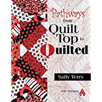 Pathways From Quilt Top to Quilted (English Edition)