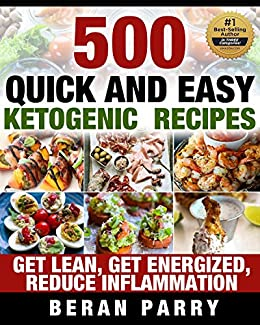 500 quick and easy ketogenic recipes anti inflammatory diet lose 500 quick and easy ketogenic recipes anti inflammatory diet lose belly fat forever forumfinder Choice Image