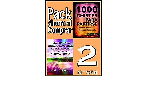 Amazon.com: Pack Ahorra al Comprar 2 (Nº 058): Guía práctica para aprovechar al máximo el poder de las afirmaciones & 1000 Chistes para partirse (Spanish ...
