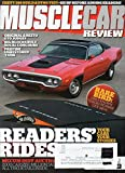 Muscle Car Review September 2016 Magazine CHEVY 396 BUILD & DYNO TEST; 425 HP BEFORE ADDING HEADERS! Rare Find: Only Known 1972 Road Runner GTX 440-06