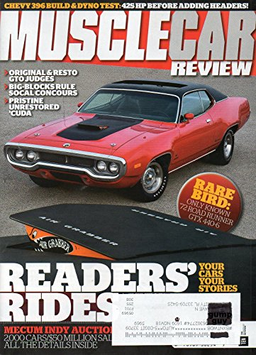 Muscle Car Review September 2016 Magazine CHEVY 396 BUILD & DYNO TEST; 425 HP BEFORE ADDING HEADERS! Rare Find: Only Known 1972 Road Runner GTX ()