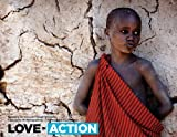 Love in Action : : Spreading Christ's Love Through Missions, Forward Edge International, 1597251518