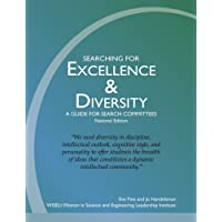 Searching for Excellence & Diversity: A Guide for Search Committees -- National Edition