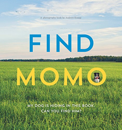 Find Momo: A Photography Book (Images Of Cutest Puppies In The World)