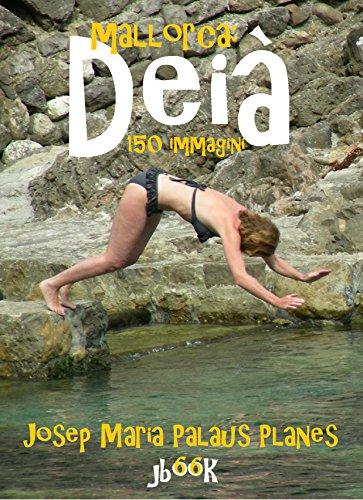 Mallorca: Deià  (150 immagini)