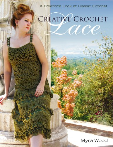 - Creative Crochet Lace: A Freeform Look at Classic Crochet
