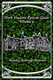 Book cover image for Dark Shadows Episode Guide Volume 4