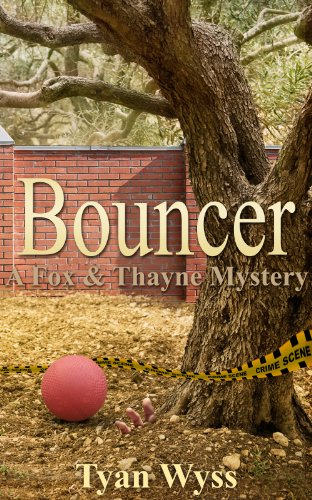Bouncer (A Fox & Thayne Murder Mystery Book 1) (Feel Bouncer)