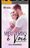Meu tudo é você (Trilogia Minha para amar Livro 1)