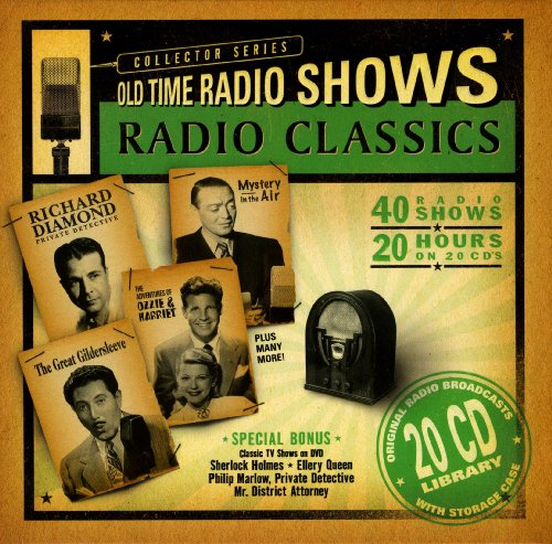 Radio Classics: Old Time Radio Shows (Orginal Radio Broadcasts Collector Series) (Radio Archives)