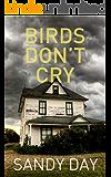 Birds Don't Cry