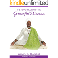 The Psychology of the Graceful Woman: Women in Training (English Edition)