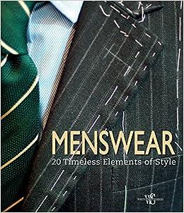 Menswear: 20 Timeless Elements of Style: Giuseppe Ceccarelli:  9788854410602: Amazon.com: Books