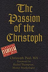 The Passion of the Christoph