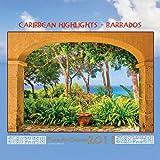 Caribbean Highlights - Barbados Photo Art 2011 Calendar