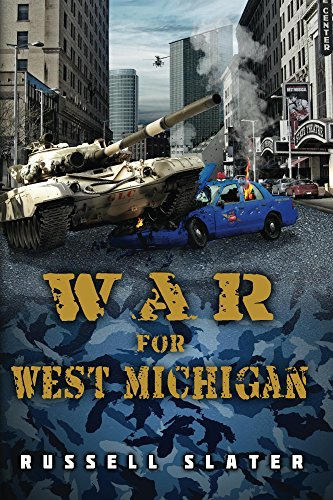 War for West Michigan by [Slater, Russell]