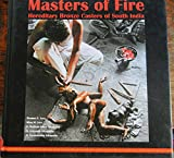 img - for Masters of Fire: Hereditary Bronze Casters of South India (Publications of German Mining-Museum Bochum) book / textbook / text book