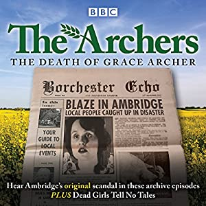 The Archers: The Death of Grace Archer Radio/TV Program
