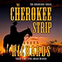 The Cherokee Strip Audiobook by Dusty Richards Narrated by John Tambascio