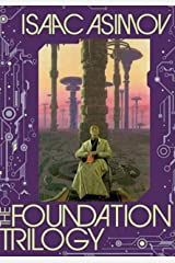 The Foundation Trilogy (Foundation (Publication Order) @ 1-3) Kindle Edition