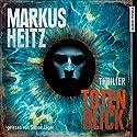 Totenblick Hörbuch von Markus Heitz Gesprochen von: Simon Jäger