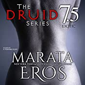 Exotic: The Druid Series, Book 7.5 | Marata Eros
