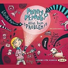 Alles kein Problem (Penny Pepper 1) Hörbuch von Ulrike Rylance Gesprochen von: Carolin Kebekus