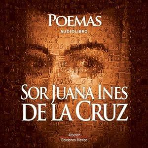 Poemas de Sor Juana Ines De la cruz Audiobook
