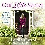 Our Little Secret | Claudia Carroll