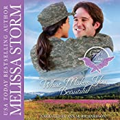 What Makes You Beautiful: Cupid's Bow: The Third Generation, Book 4 | Melissa Storm