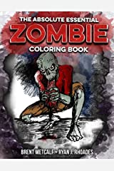 The Absolute ESSENTIAL ZOMBIE Coloring Book Paperback