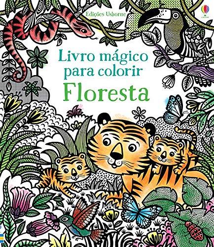 Floresta: livro mágico para colorir