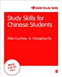 Study Skills for Chinese Students, Courtney, Michael and Du, Xiangping, 1446294501